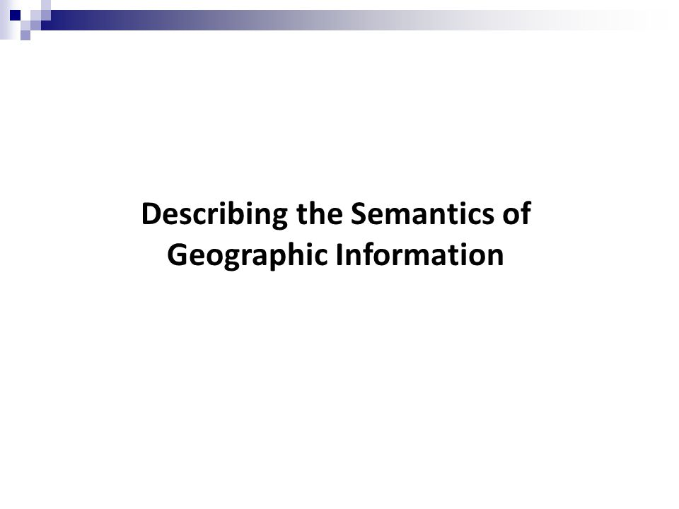 Syntactic Semantic data conversion Spatial Data Transfer Standard (SDTS) Open Geodata Interoperability Specification (OGIS) Web Services Ontologies InformationProcessesInteroperability Approaches to Achieve GIS Interoperability