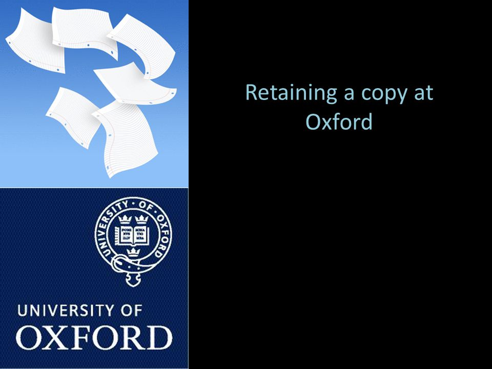 Retaining a copy at Oxford