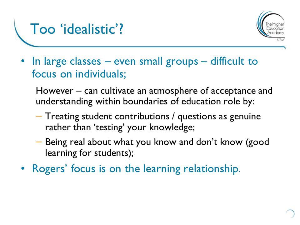 Too 'idealistic'.