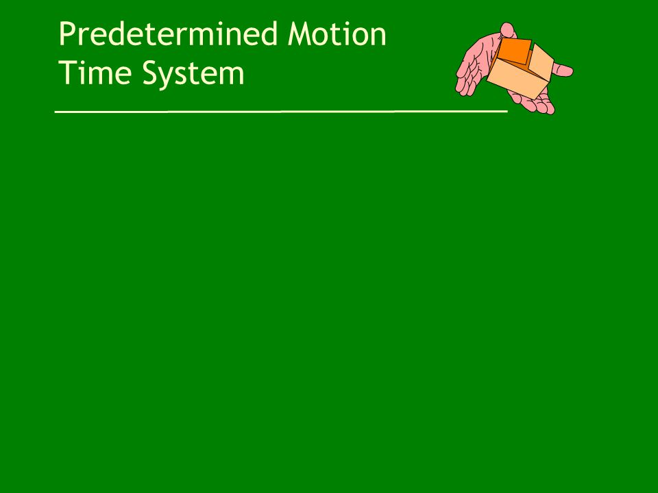 Predetermined Motion Time System