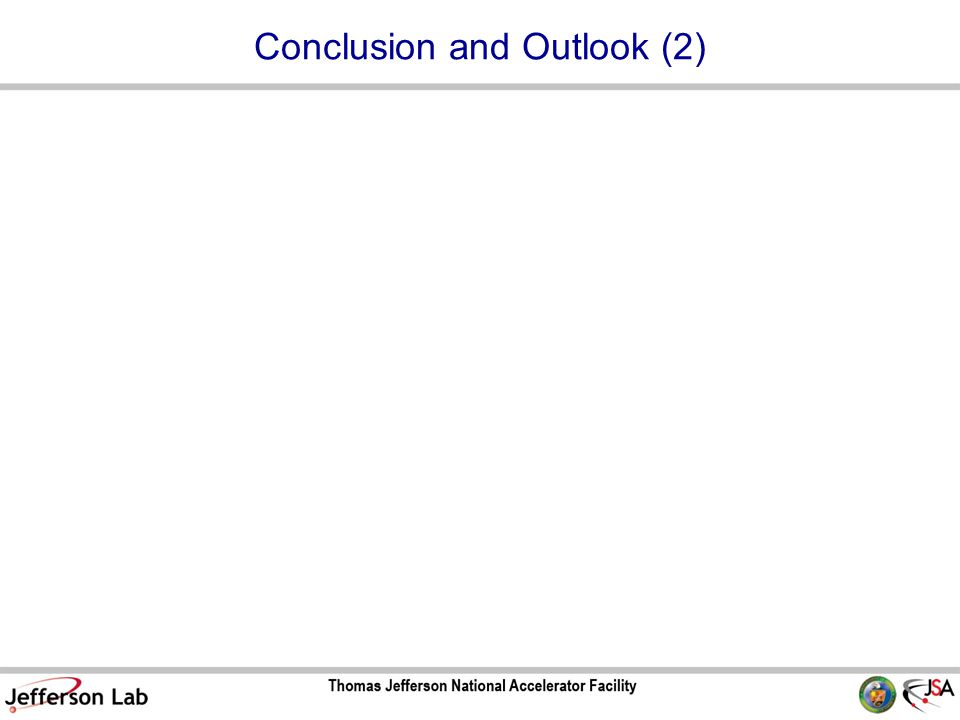 Conclusion and Outlook (2)