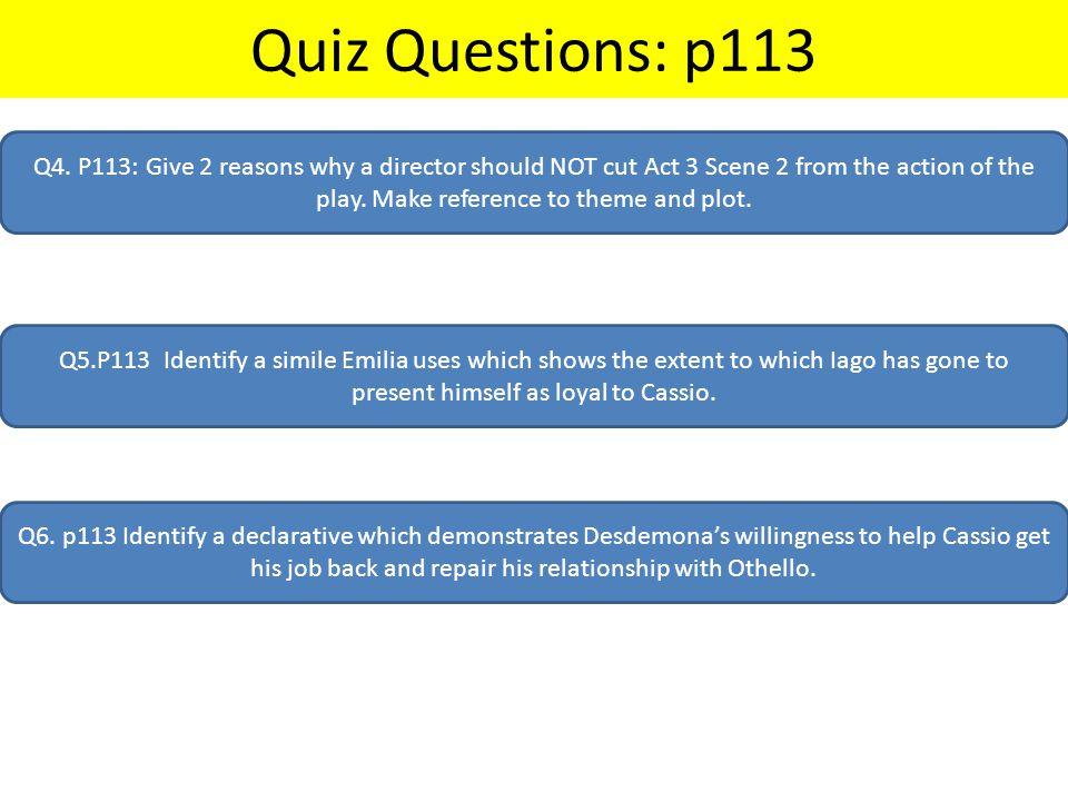 Quiz Questions: p113 Q4.
