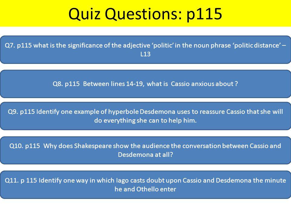 Quiz Questions: p115 Q7.