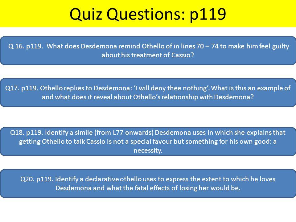 Quiz Questions: p119 Q 16. p119.