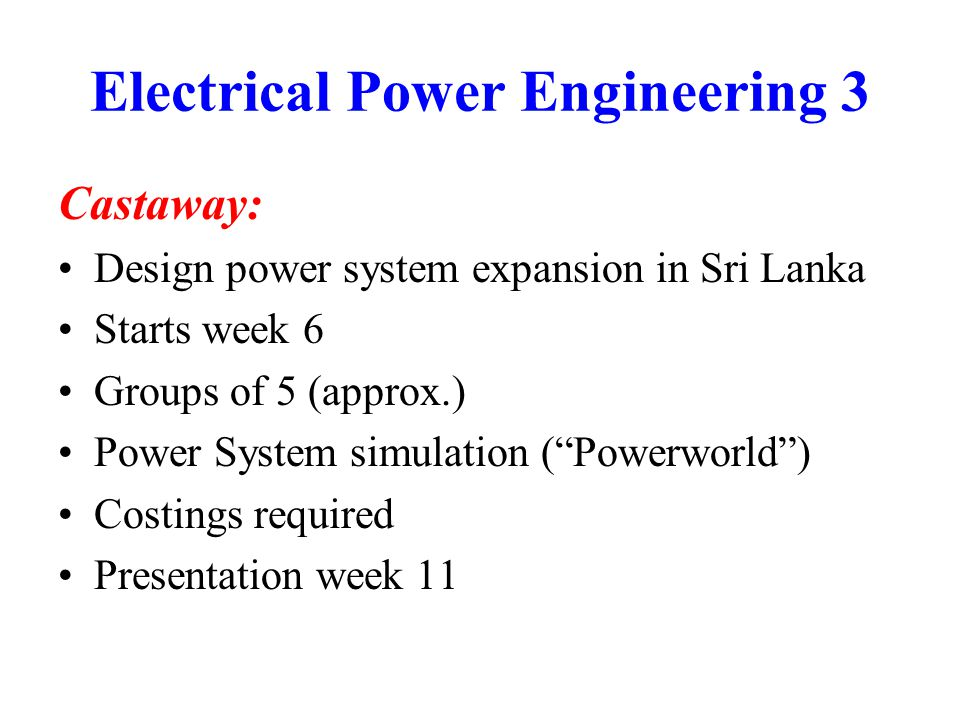 Power Electronics Dr Ewen Macpherson Lectures –Monday 2-3 (every week) Examples Class –Friday 2-3 (every 3 rd week) Tutorials –Wednesday 12-1 (weeks 4/5 and 9/10)