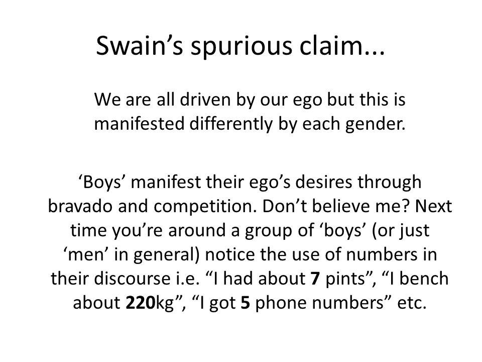 Swain's spurious claim...