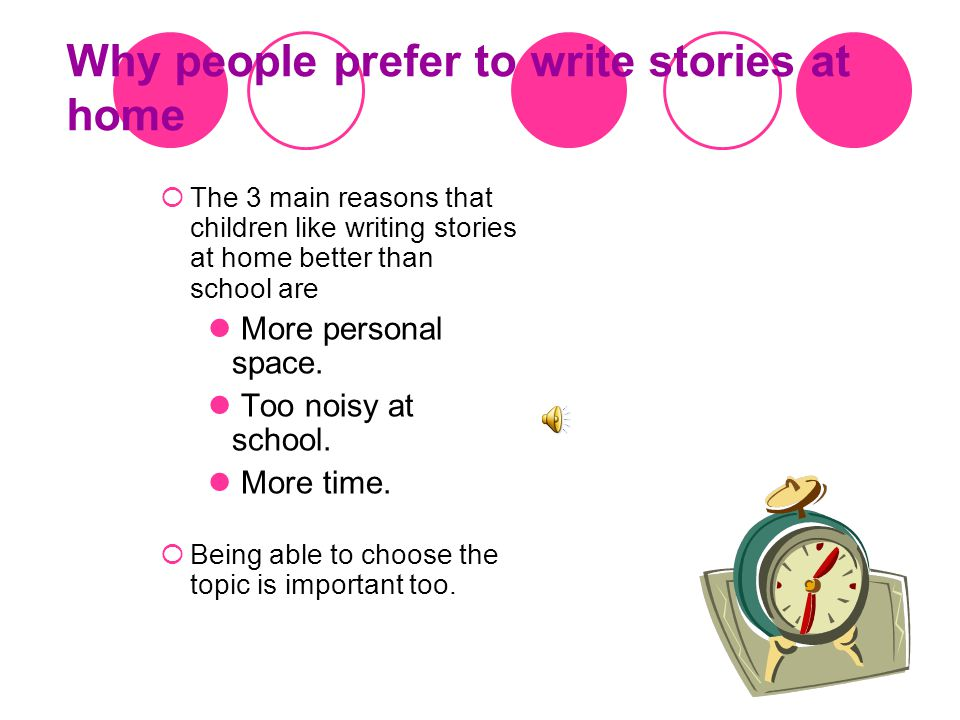 Do you prefer to write stories at school or at home