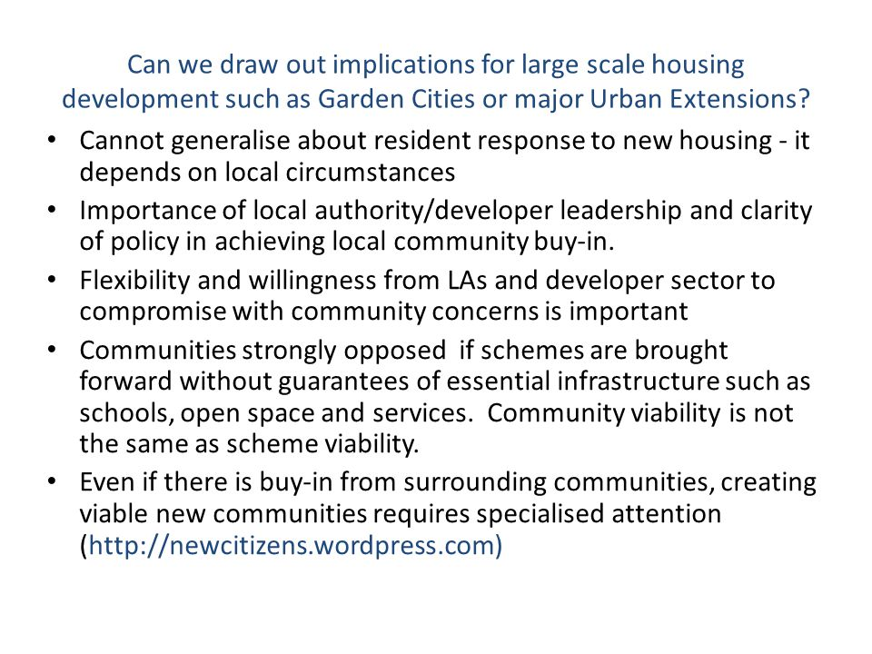 Can we draw out implications for large scale housing development such as Garden Cities or major Urban Extensions.
