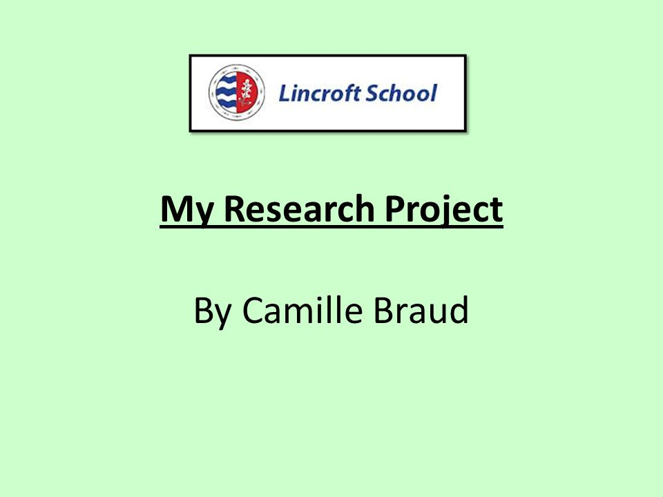 My Research Project By Camille Braud