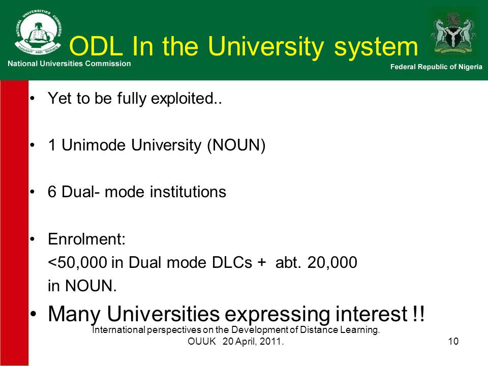 ODL In the University system Yet to be fully exploited..