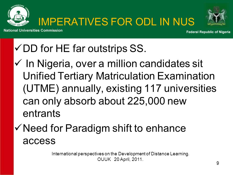 IMPERATIVES FOR ODL IN NUS DD for HE far outstrips SS.