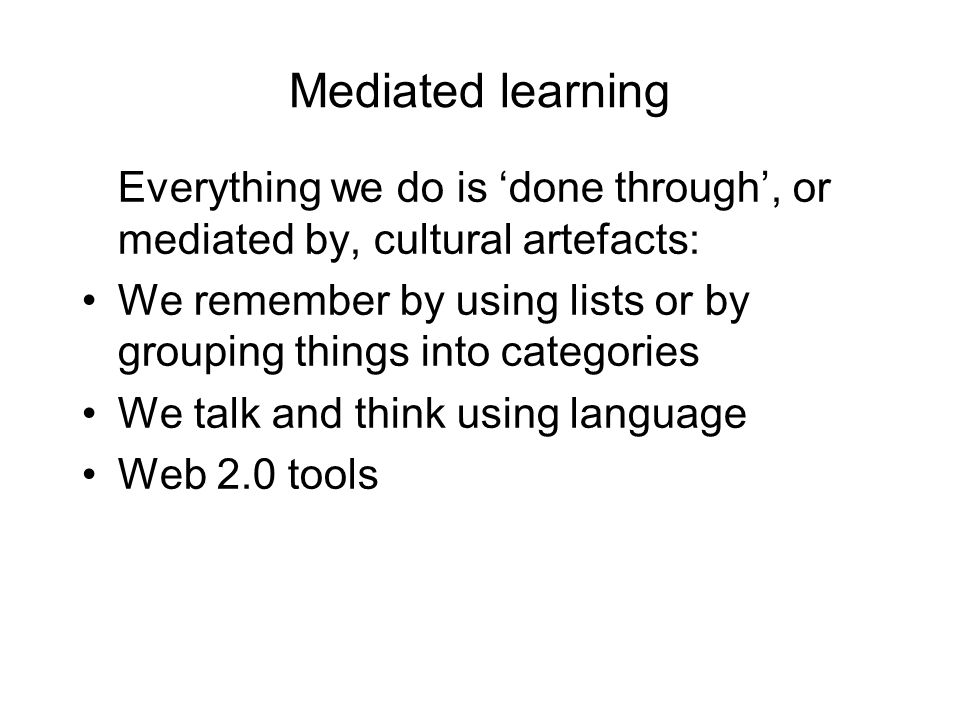 Rose Luckin's work Develops notion ZPD of and contextualised learning Software developed to help learners understand Science concepts Help offered on basis of the learner model Identifies the context and the resources BUT how do we scaffold learning in a connected world where resources no longer tied to desktop Learner generated context enabled through technology might support learners in collecting data, offering information resources, local resources, communication support
