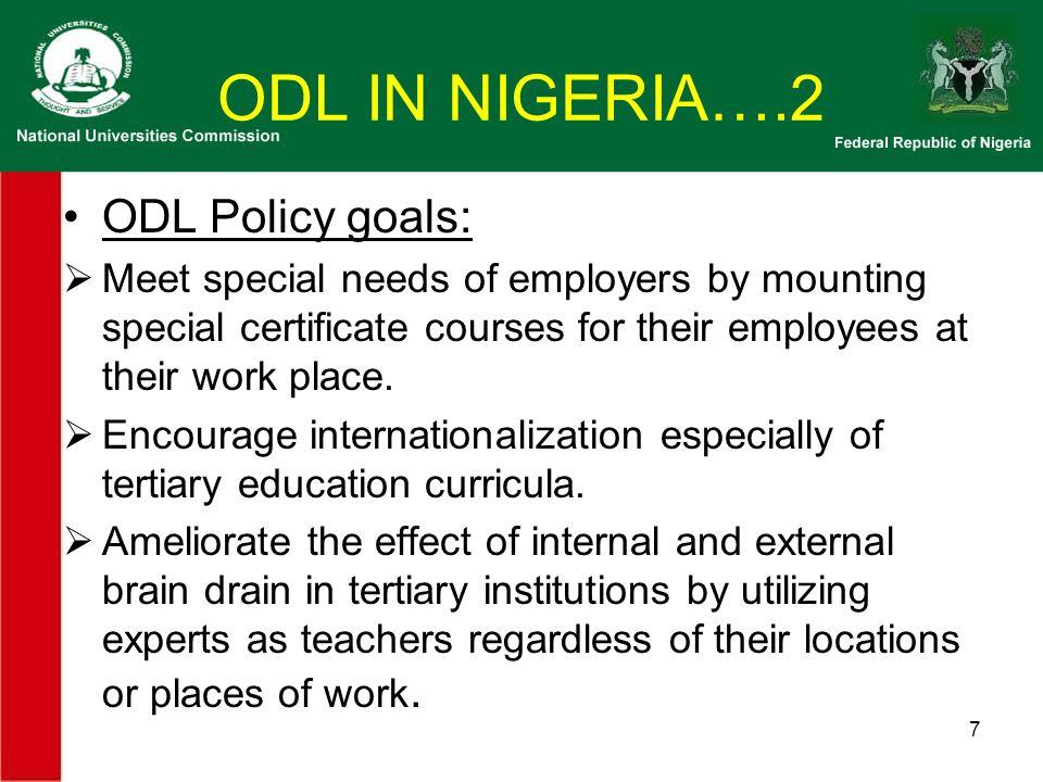 ODL IN NIGERIA…3 POLICY VS PRACTICE .
