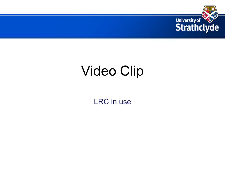Video Clip LRC in use