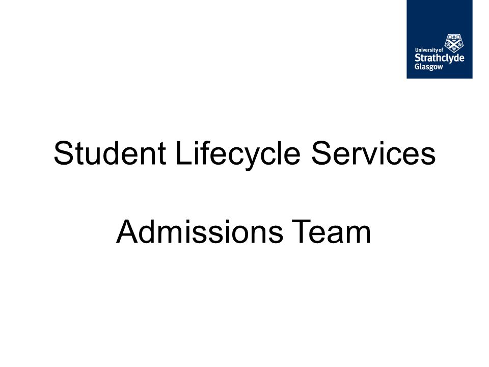 Student Lifecycle Services Admissions Team