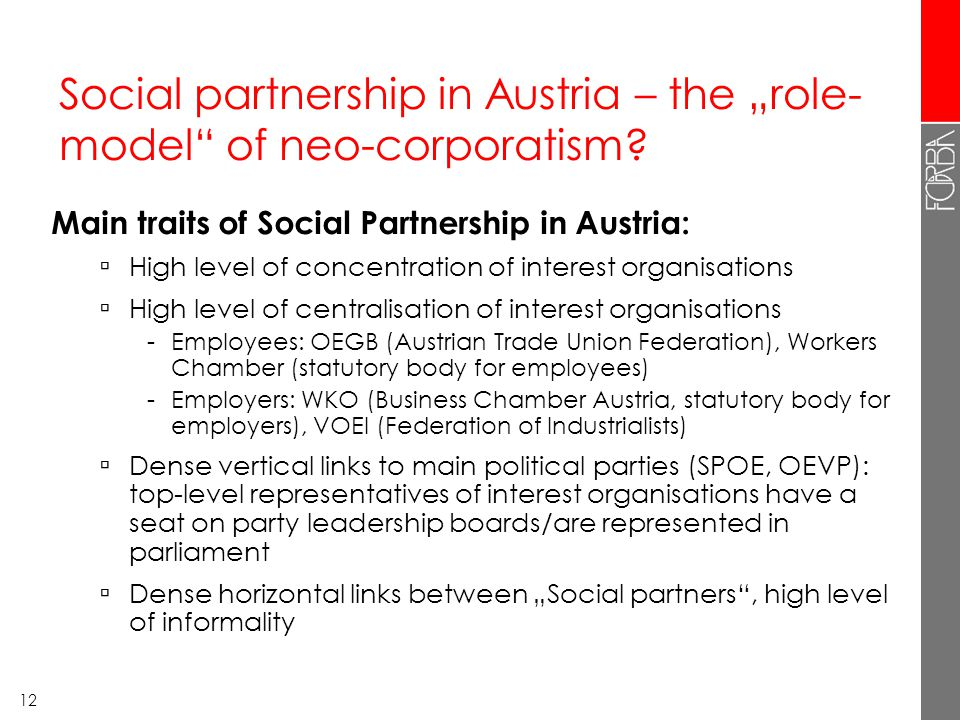 "12 Social partnership in Austria – the ""role- model of neo-corporatism."