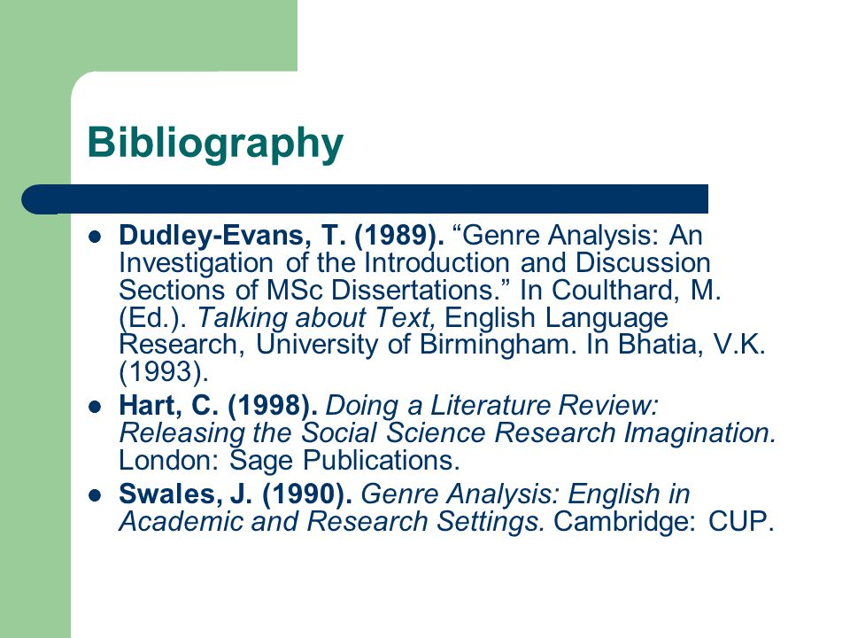 Bibliography Dudley-Evans, T. (1989).