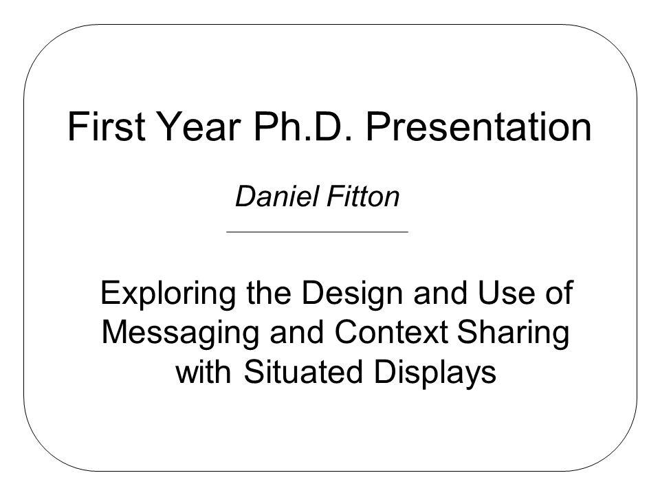 First Year Ph.D.