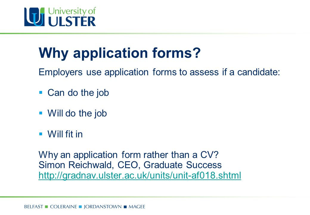 Why application forms.