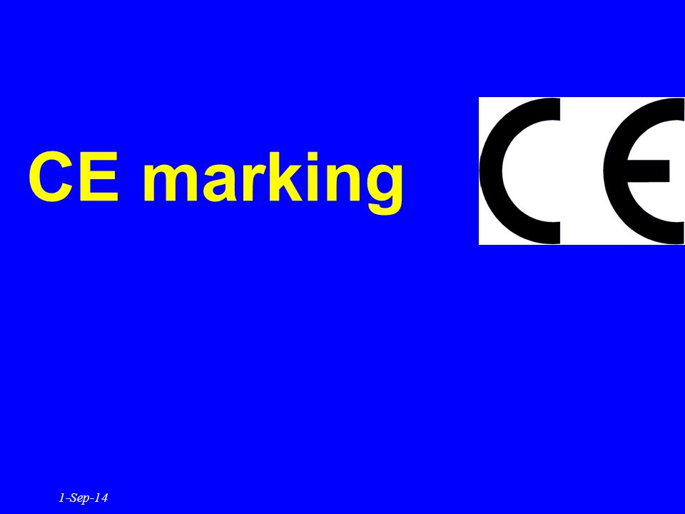 CE marking 1-Sep-14