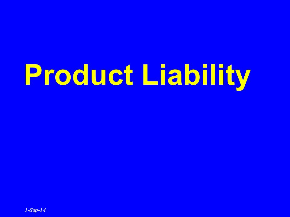 Product Liability 1-Sep-14