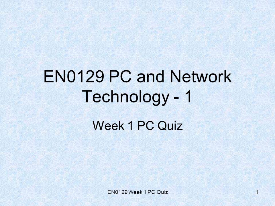 EN0129 Week 1 PC Quiz2 PC Quiz Q1.When was the first PC sold.