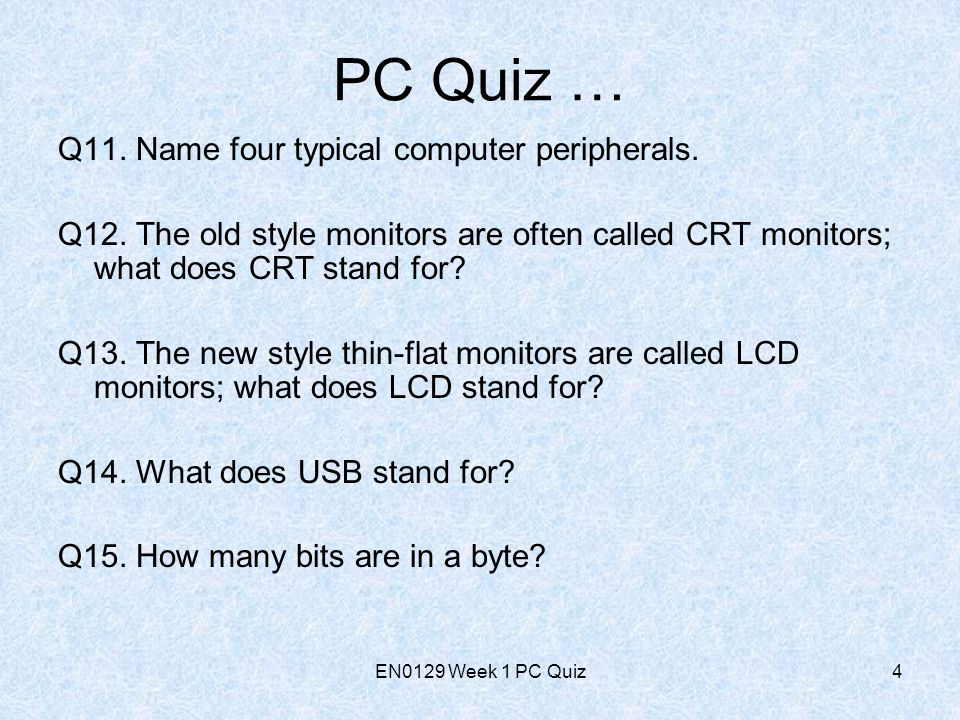 EN0129 Week 1 PC Quiz5 PC Quiz … Q16.How many bytes are in a Kbyte.