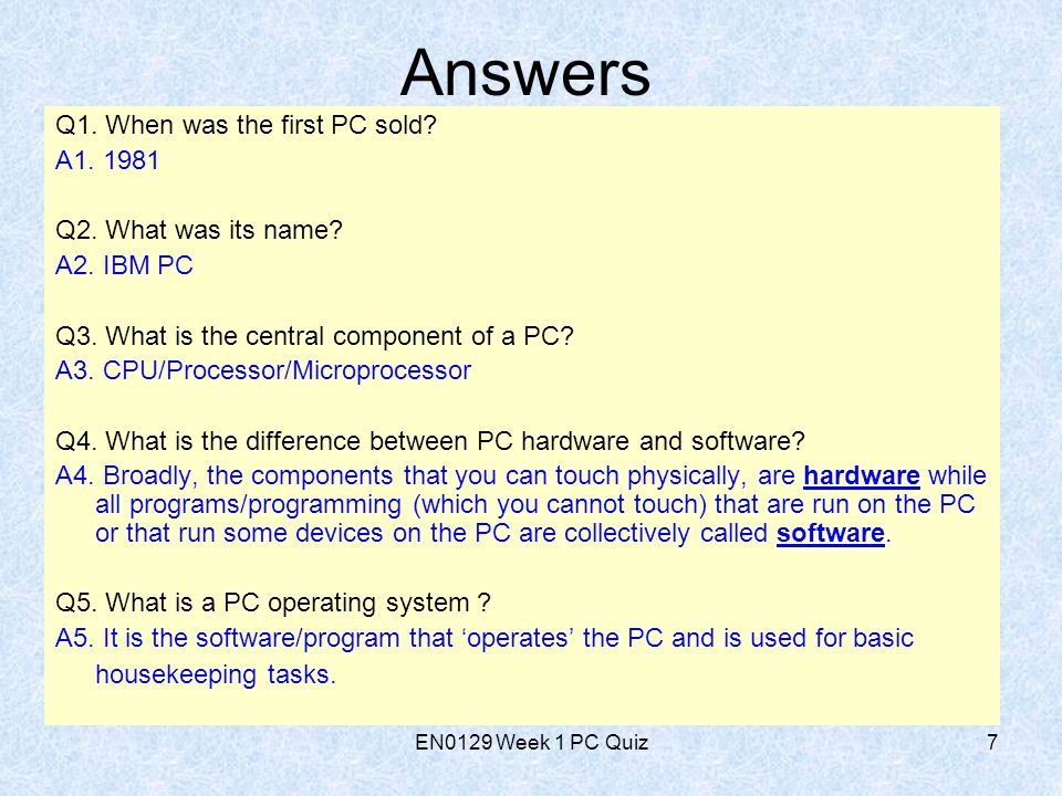 EN0129 Week 1 PC Quiz7 Answers Q1. When was the first PC sold.