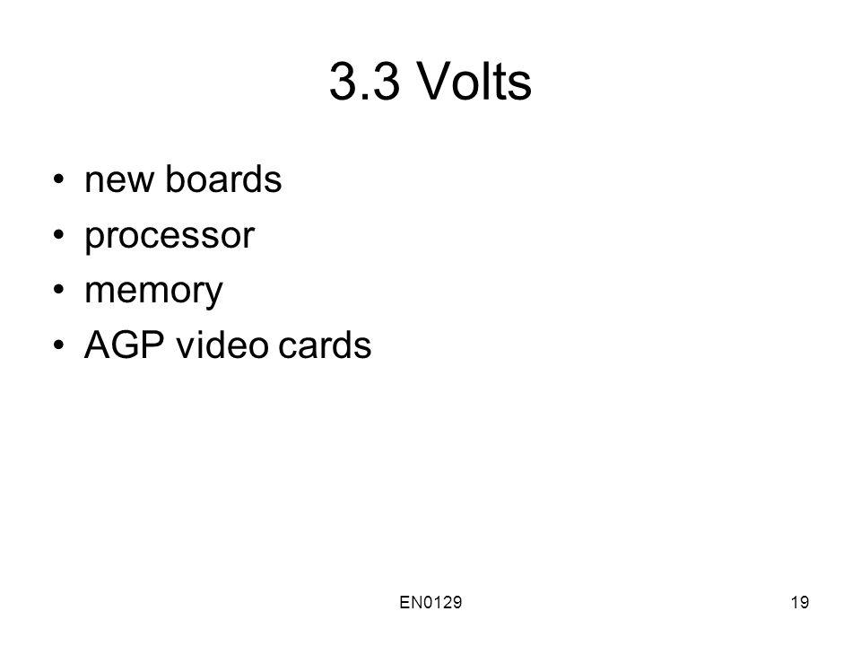 EN012919 3.3 Volts new boards processor memory AGP video cards