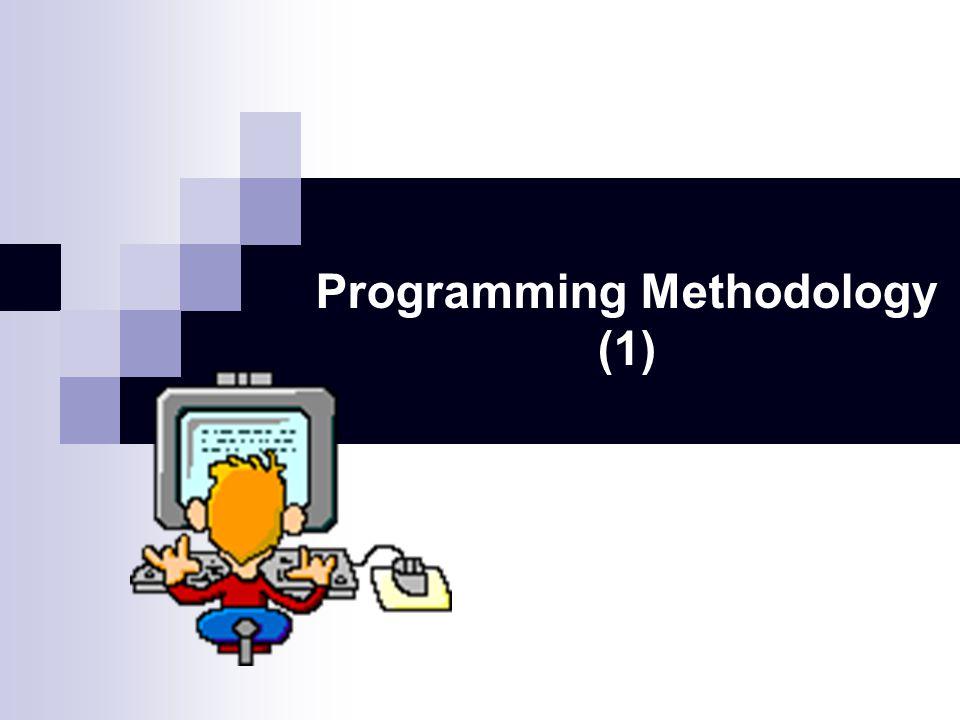 Programming Methodology (1)
