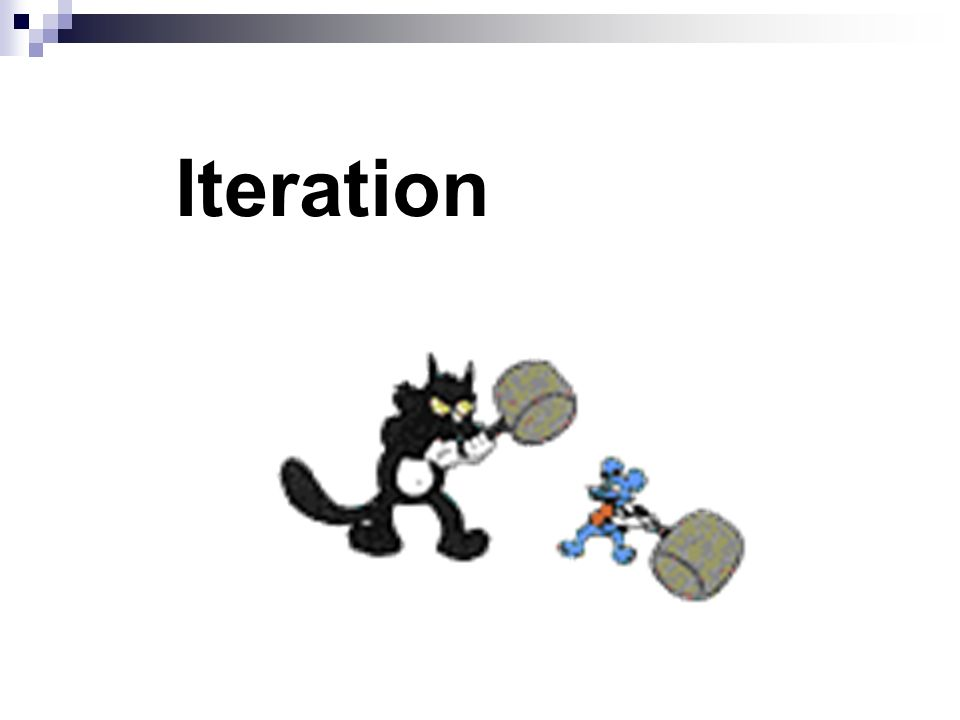 Learning objectives explain the term iteration; repeat a section of code with a for loop; repeat a section of code with a while loop; repeat a section of code with a do...while loop; select the most appropriate loop for a particular task; explain the term input validation and write simple validation routines.