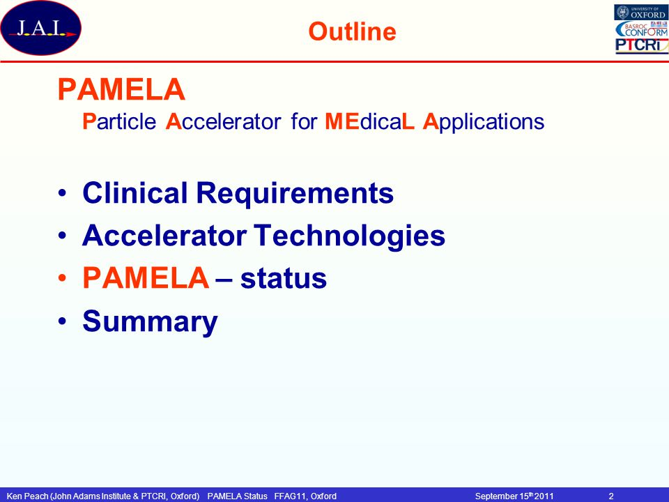 Ken Peach (John Adams Institute & PTCRI, Oxford)PAMELA Status FFAG11, OxfordSeptember 15 th 201123 High field quality Patent Application GB 0920299.5