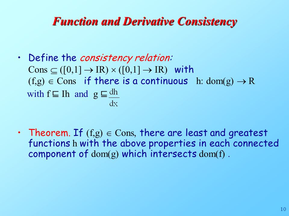 10 Function and Derivative Consistency Theorem.