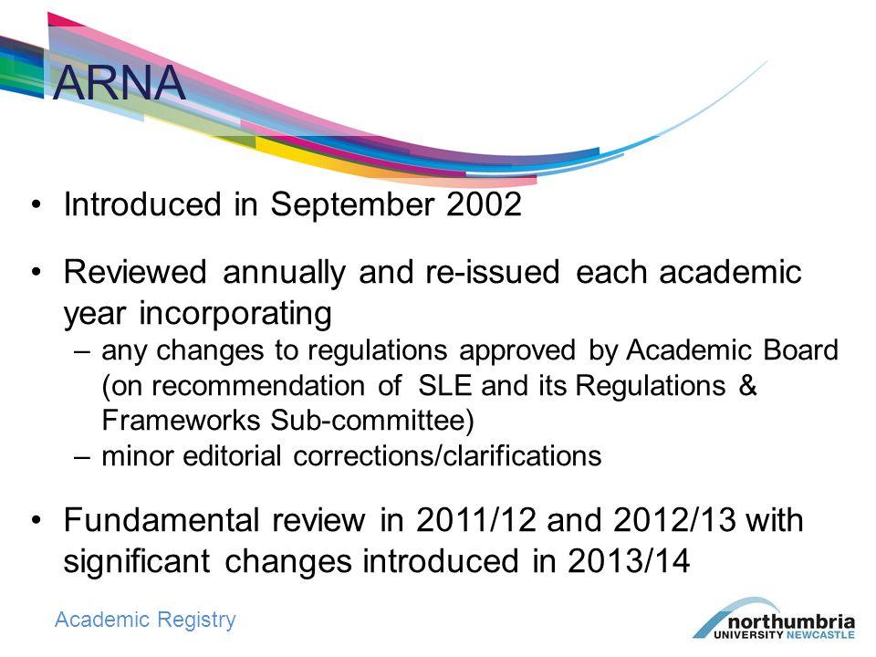 Academic Registry ARNA includes….