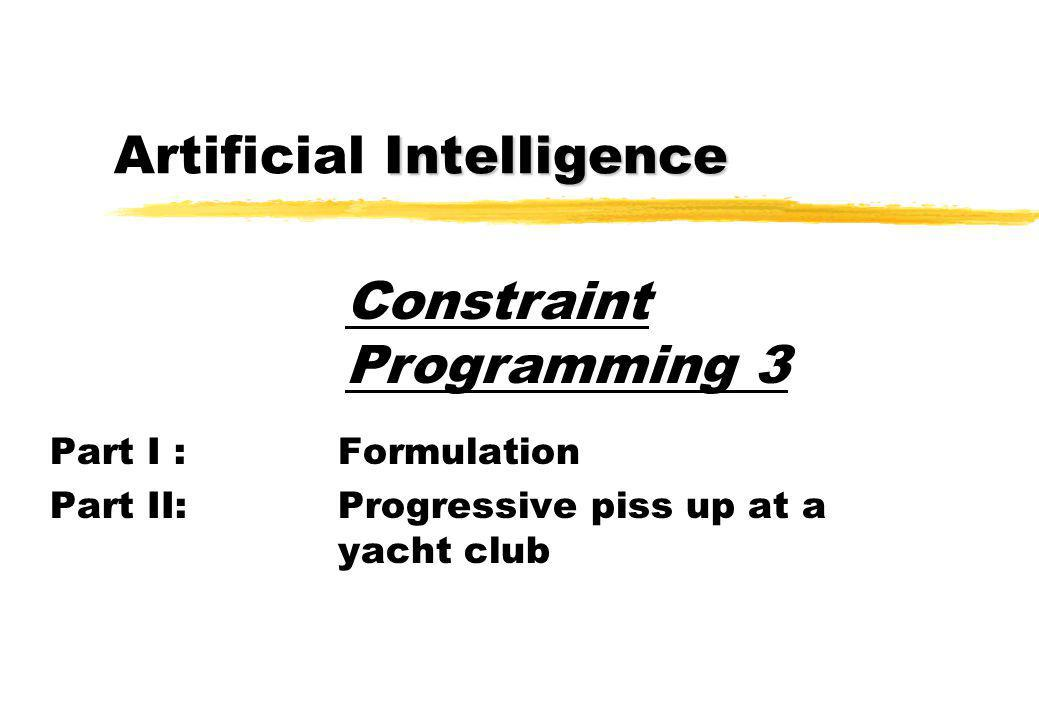 3 Constraint Satisfaction Problems zCSP = Constraint Satisfaction Problems zA CSP consists of: ya set of variables, X yfor each variable x i in X, a domain D i xD i is a finite set of possible values ya set of constraints restricting tuples of values xif only pairs of values, it's a binary CSP zA solution is an assignment of a value in D i to each variable x i such that every constraint satisfied