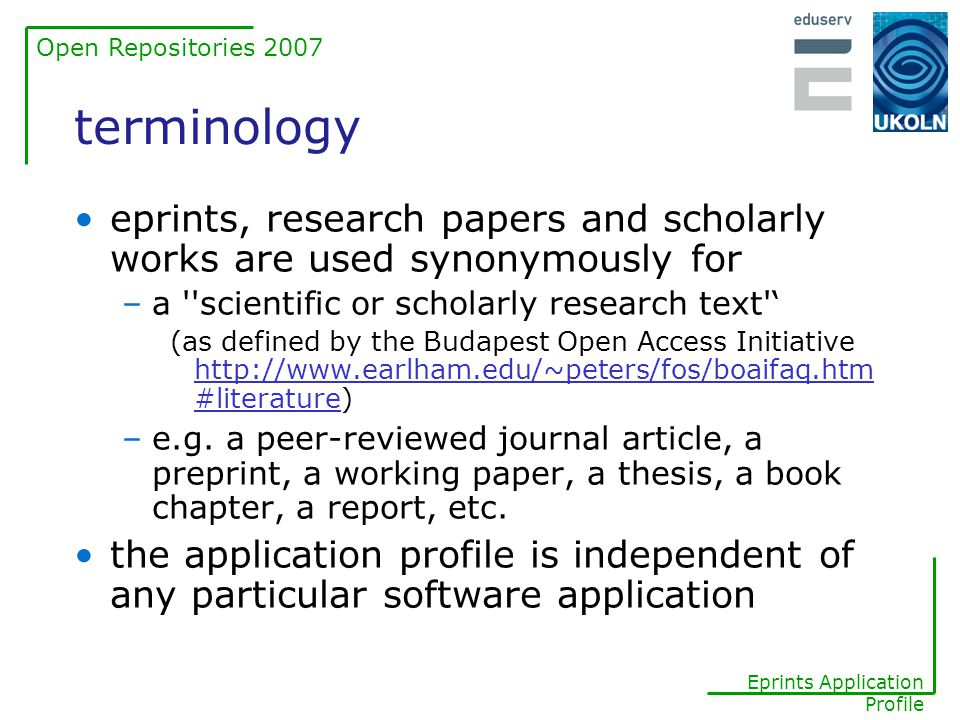 Open Repositories 2007 Eprints Application Profile the problem space simple DC is insufficient to adequately describe eprints the metadata produced is often inconsistent and poor quality identifying the full-text is problematic this poses problems for aggregator services