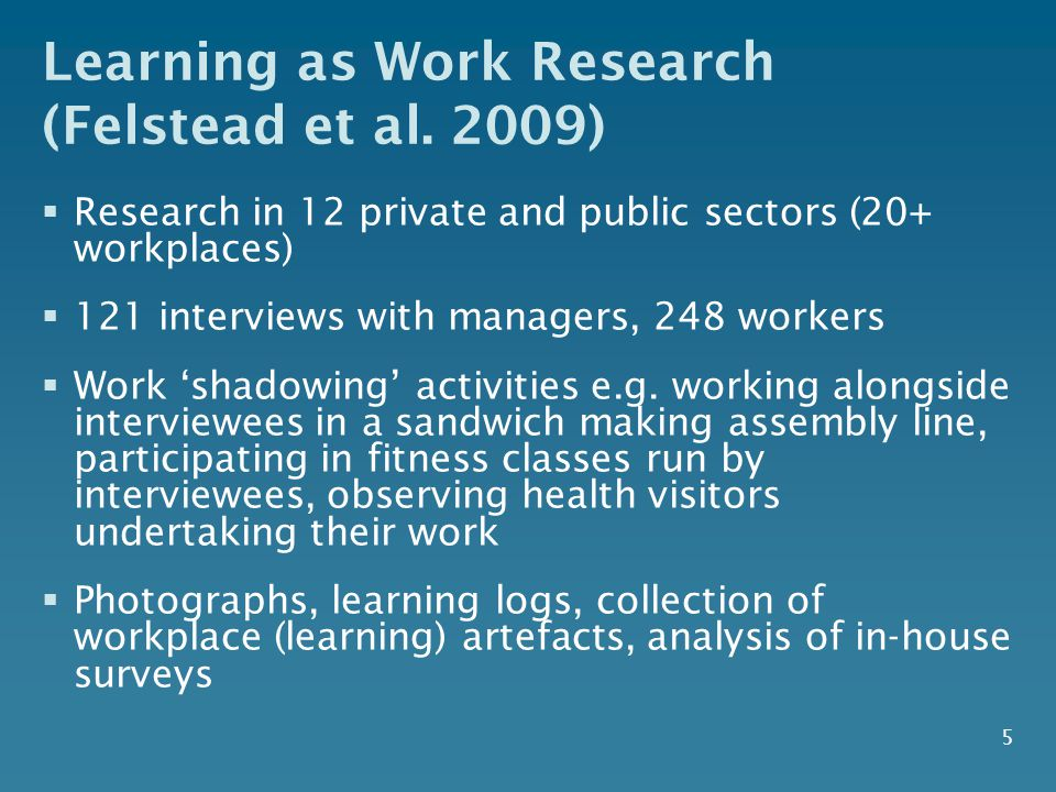 5 Learning as Work Research (Felstead et al.