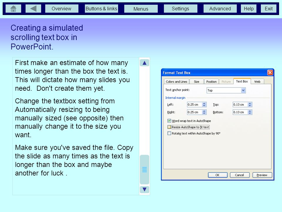 OverviewButtons & linksSettingsAdvancedExit Menus Help How to do it... First you need a spellchecked version of the text you want to appear in the box