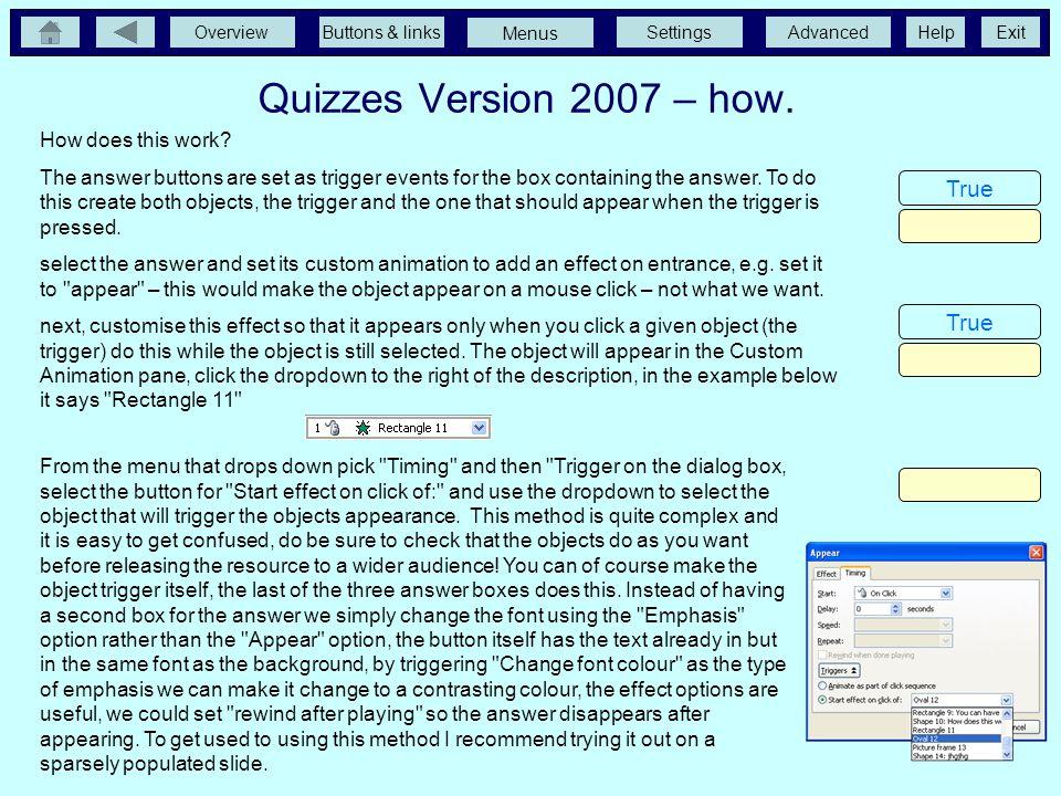 OverviewButtons & linksSettingsAdvancedExit Menus Help Quizzes not using the