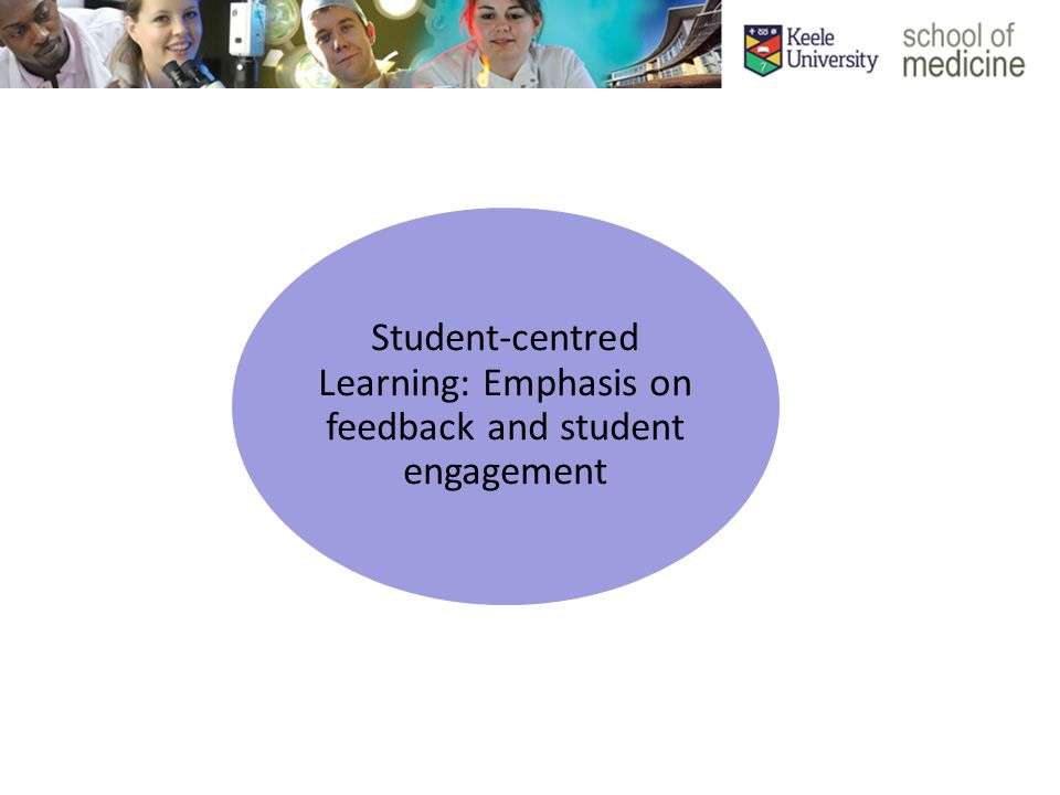 Student-centred Learning: Emphasis on feedback and student engagement