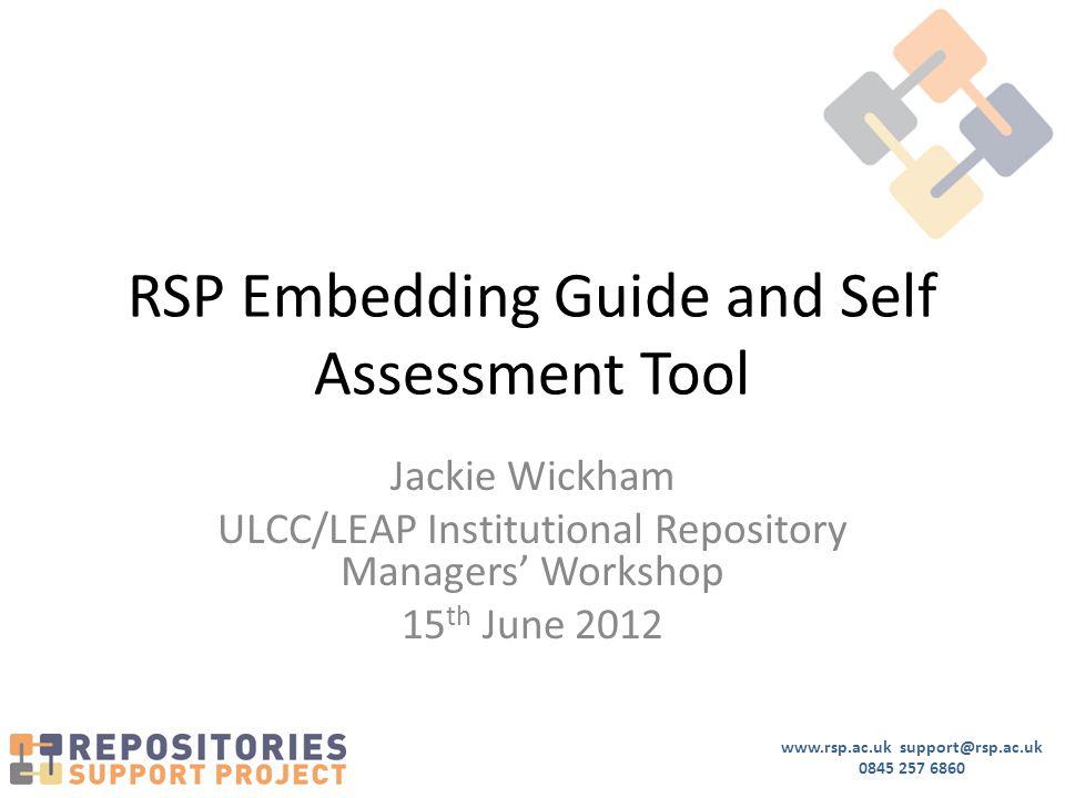 www.rsp.ac.uk support@rsp.ac.uk 0845 257 6860 www.rsp.ac.uk/embeddingguide