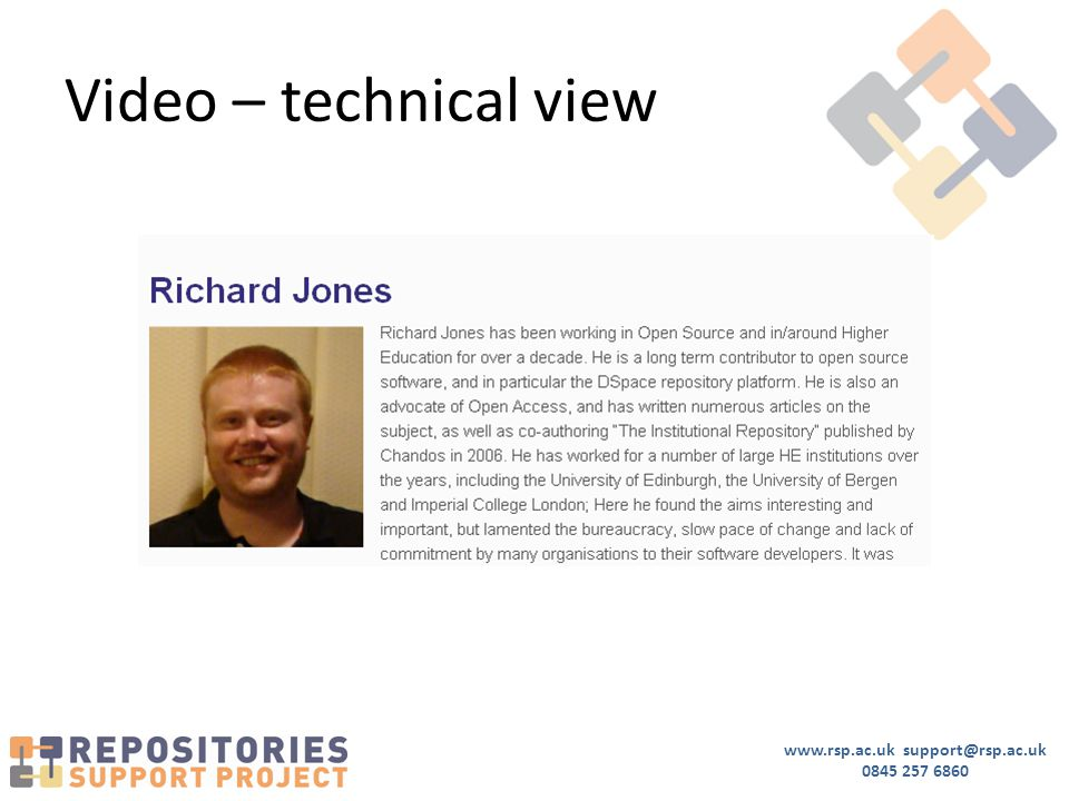 www.rsp.ac.uk support@rsp.ac.uk 0845 257 6860 Video – technical view