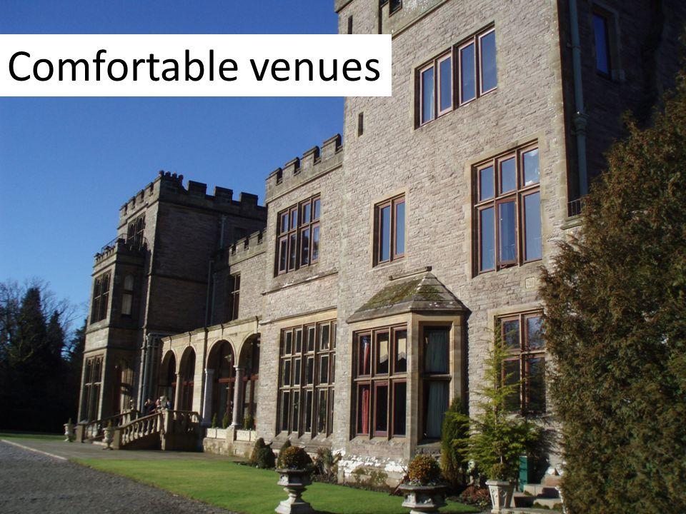 Comfortable venues
