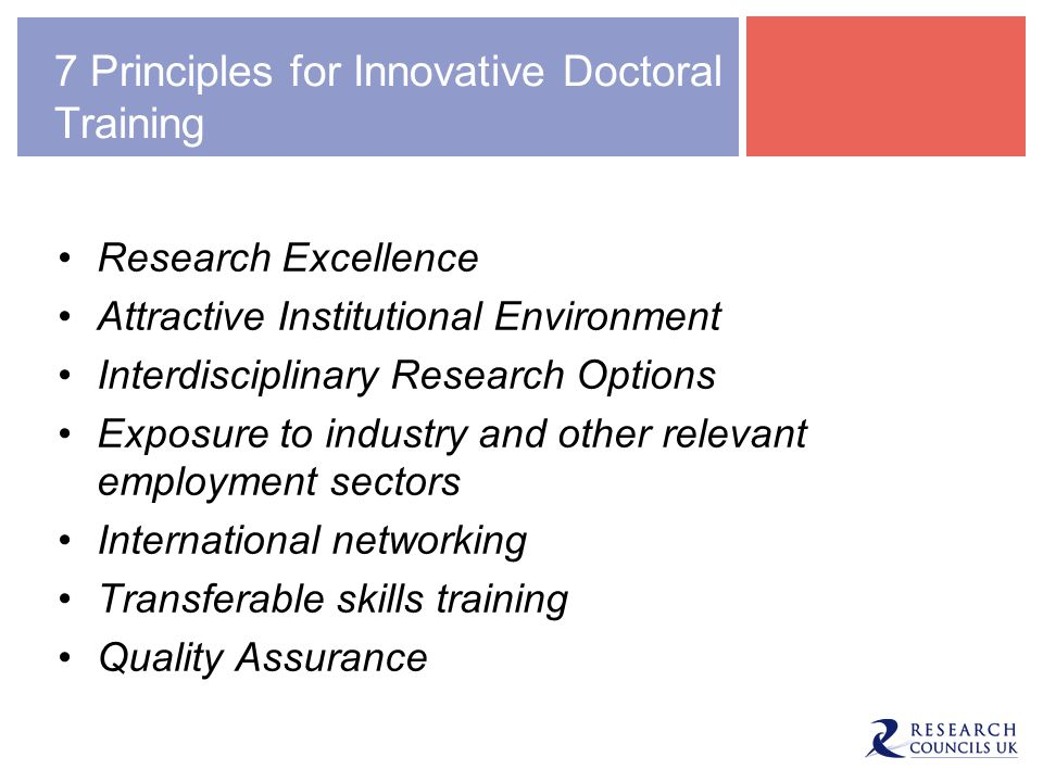 7 Principles for Innovative Doctoral Training Research Excellence Attractive Institutional Environment Interdisciplinary Research Options Exposure to