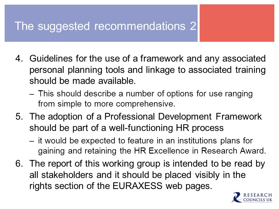 The suggested recommendations 2 4.Guidelines for the use of a framework and any associated personal planning tools and linkage to associated training