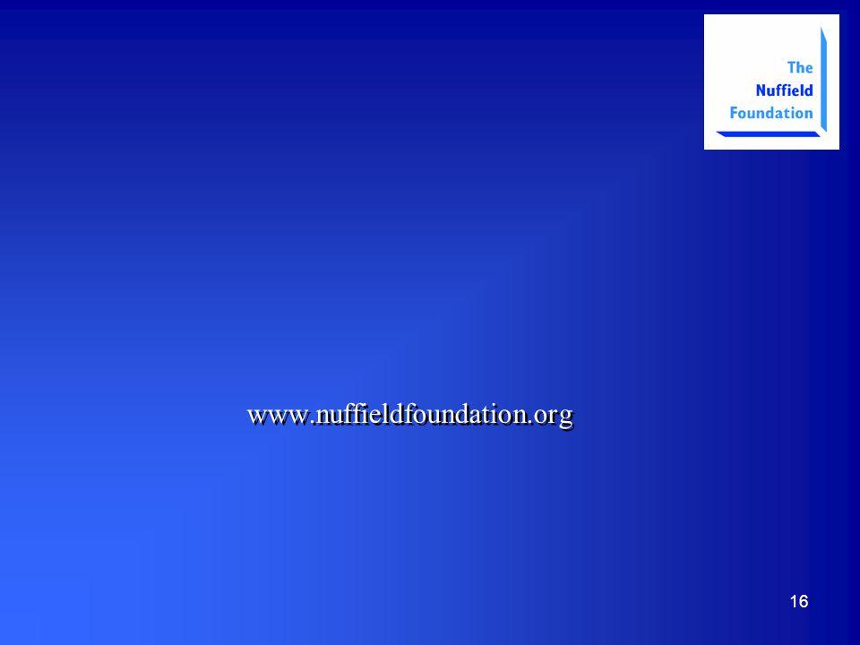 16 www.nuffieldfoundation.org
