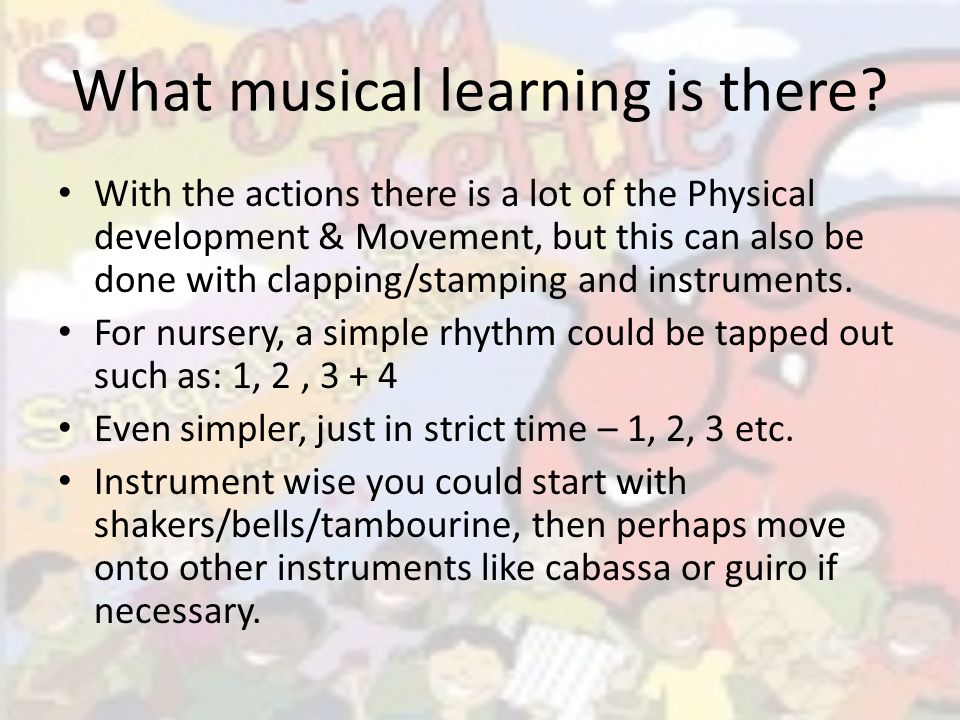 What musical learning is there.