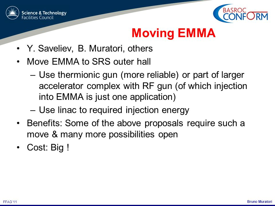 Bruno Muratori FFAG'11 Moving EMMA Y. Saveliev, B.