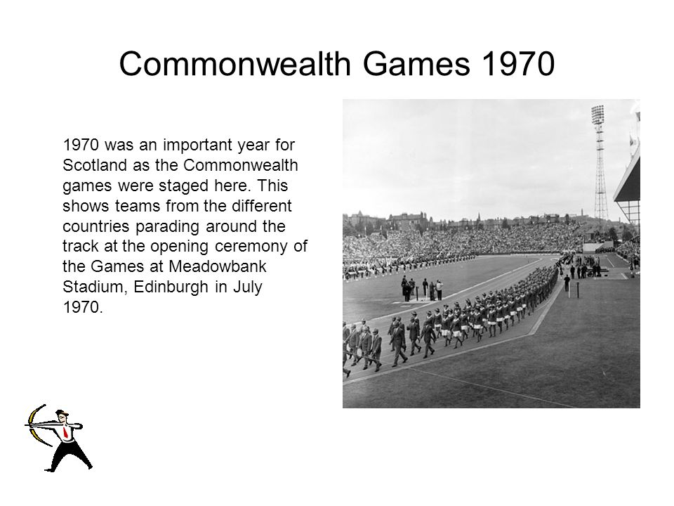 Commonwealth Games 1970 1970 was an important year for Scotland as the Commonwealth games were staged here.