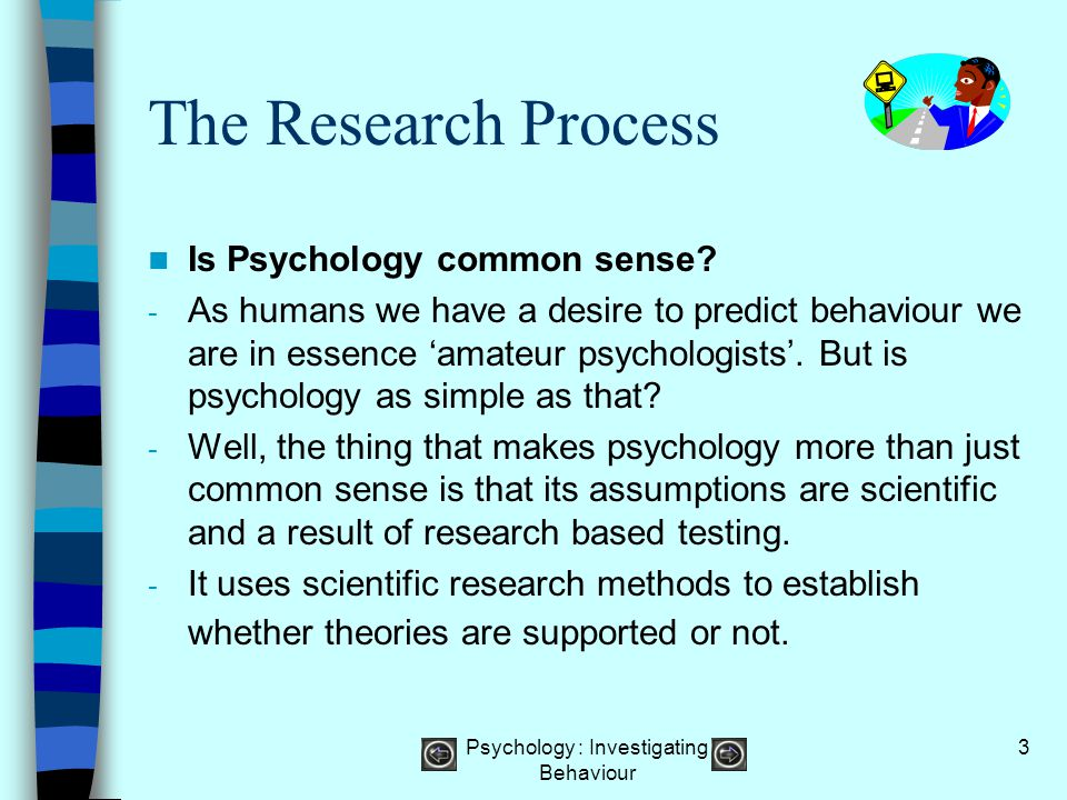 Psychology : Investigating Behaviour 44 Question 1 wrong Sorry, try again……. Back to question